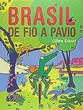 Brasil de Fio a Pavio