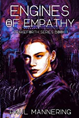 Engines of Empathy (The Drakeforth Series) Kindle Edition