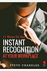 11 Ways to Get Instant Recognition at your Workplace (Rupa Quick Reads) Kindle Edition