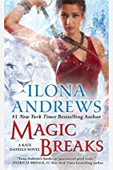 Magic Breaks (Kate Daniels Book 7) Kindle Edition