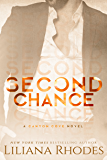 Second Chance: A Billionaire Romance (Canyon Cove Book 3)
