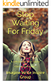 Stop Waiting For Friday: A collection of short stories By Carmel Harrington's