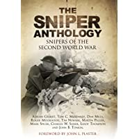Sniper Anthology: Snipers of the Second World War