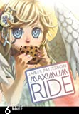 Maximum Ride: Manga Volume 6