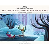 They Drew as They Pleased Volume 6: The Hidden Art of Disney's New Golden Age