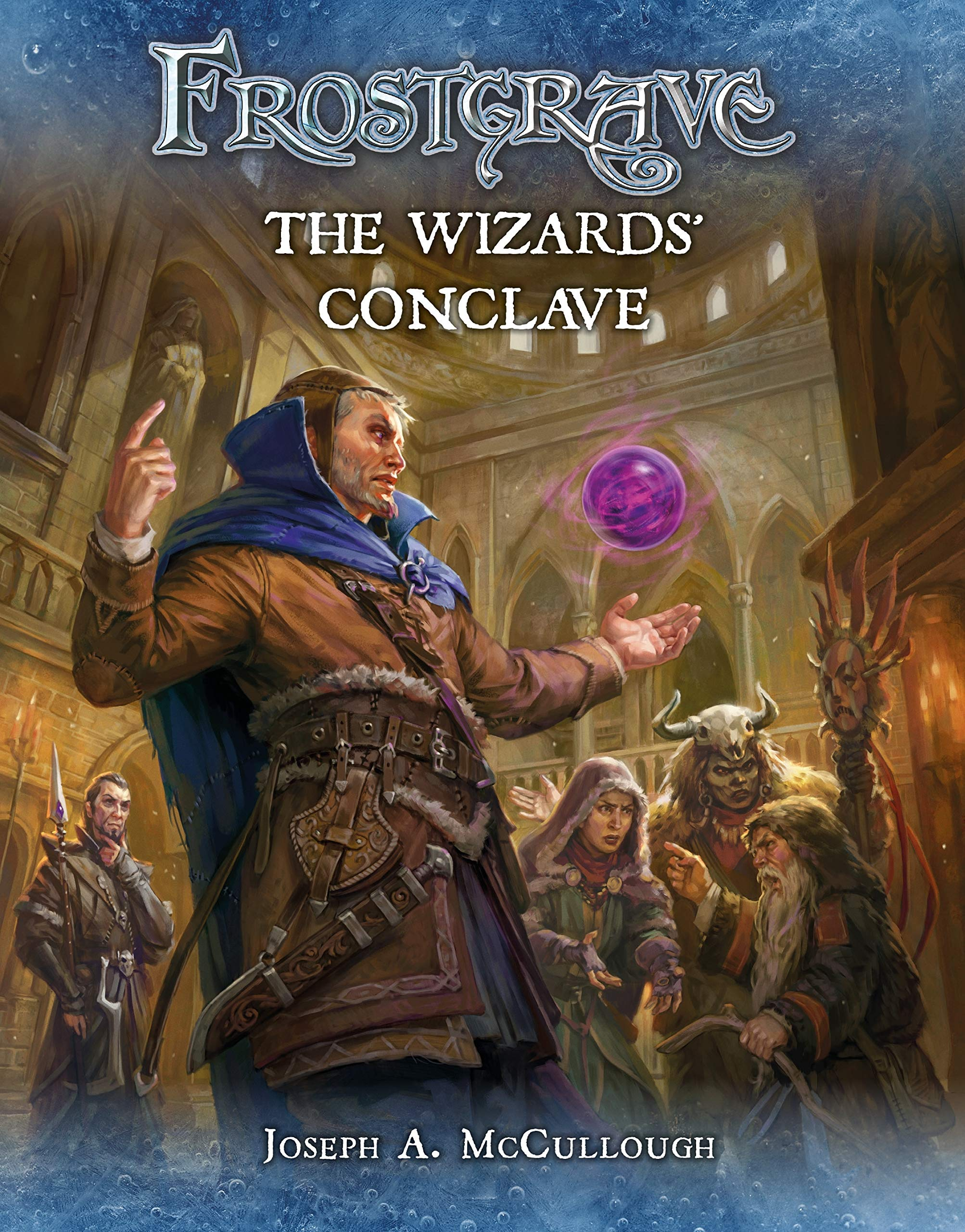 Frostgrave The Wizards' Conclave  McCullough, Joseph A., Burmak ...