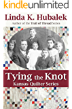 Tying the Knot (Kansas Quilter Series Book 1)