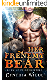 Her Frenemy Bear (Burning Falls Shifters Book 2)
