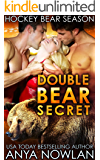 Double Bear Secret (Hockey Bear Season Book 2)