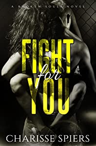 Fight For You: A Broken Souls Novel