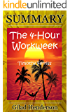 Summary of The 4-Hour Workweek: Expanded and Updated, With Over 100 New Pages of Cutting Edge Content