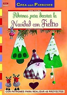 Crea Con Patrones Serie Fieltro 7. Adornos Para Decorar La Navidad Con Fieltro