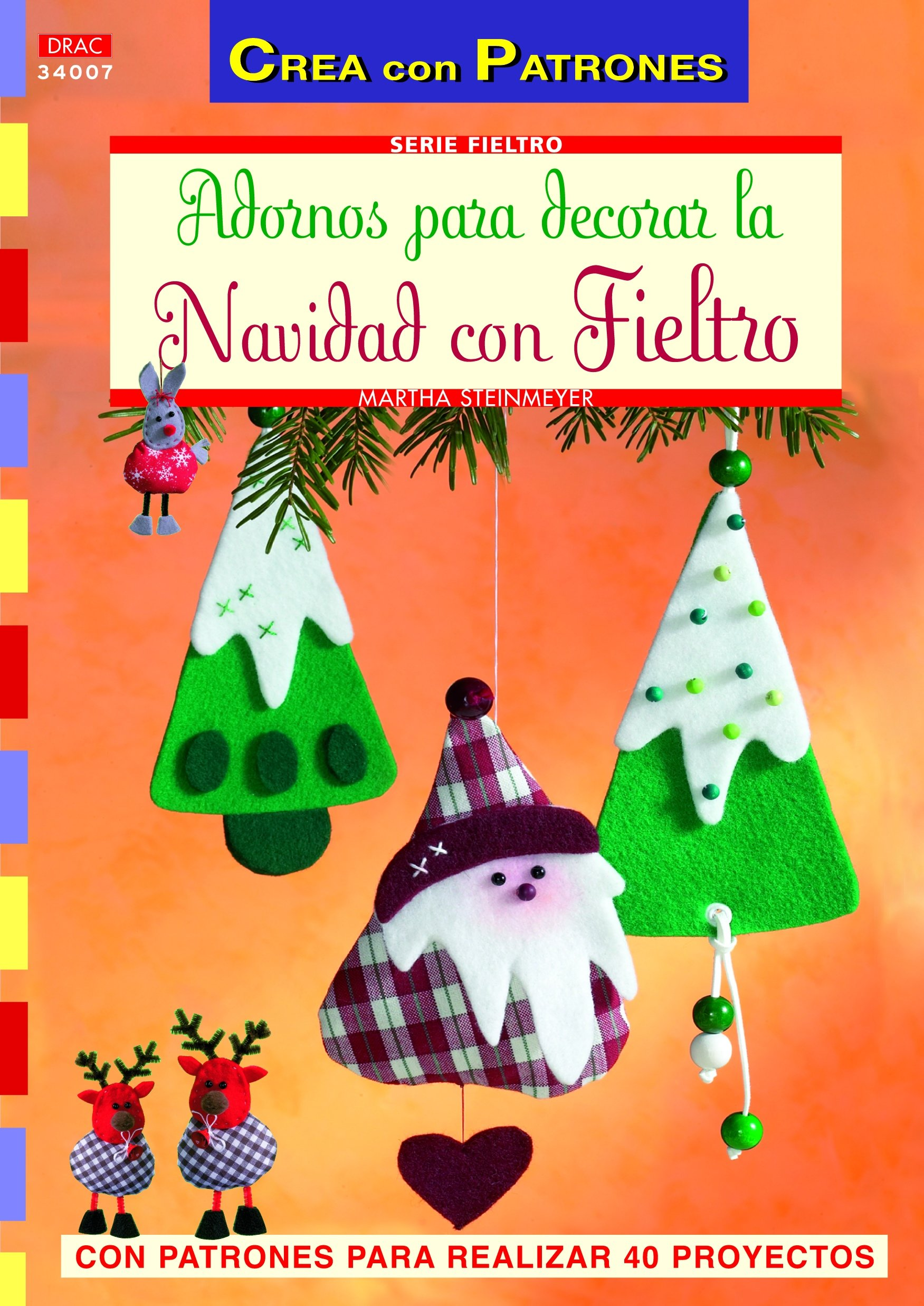 Adornos para decorar la casa en Navidad con fieltro (Spanish) Paperback – October 1, 2012