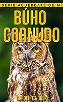 Búho Cornudo: Libro De Imágenes Asombrosas Y
