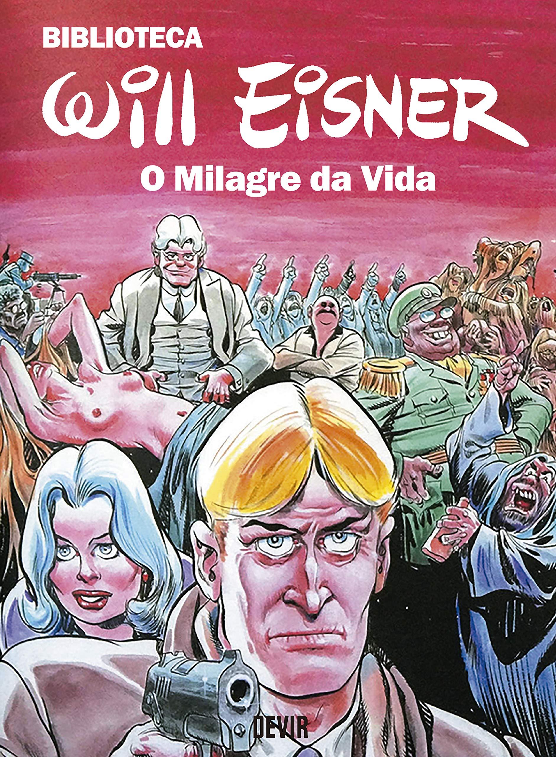 Biblioteca Eisner (exclusivo Amazon): O Milagre Da Vida (Português) Capa dura – 30 Maio 2020