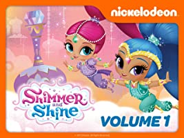 Shimmer and Shine Volume 1