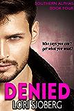 Denied: Southern Alphas - Book Four