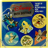 Disney Dons Dogtags: The Best of Disney Military Insignia from World War II: Disney Military Insignia from War II (Recollectible series)