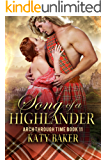 Song of a Highlander: A Scottish Time Travel Romance (Arch Through Time Book 11)