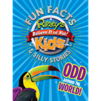 Fun Facts and Silly Stories Odd Around The World! (Fun Facts & Silly Stories)