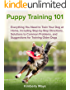 Puppy Training 101: Everything You Need to Train Your Dog at Home, Including Step-by-Step Directions, Solutions to Common Problems, and Suggestions for ... books,dog tricks,train your dog,)