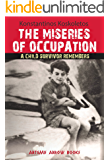 """""""Miseries of Occupation: A Child Survivor Remembers"""""""