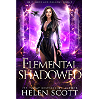Elemental Shadowed (Of Demons and Dragons Book 2)