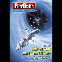 """Perry Rhodan 3095: Unterhaltung mit einem Monster: Perry Rhodan-Zyklus """"Mythos"""" (Perry Rhodan-Erstauflage) (German… book cover"""