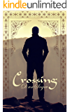 Crossing: A Contemporary Fiction Novel