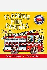 Amazing Machines: Flashing Fire Engines Board book