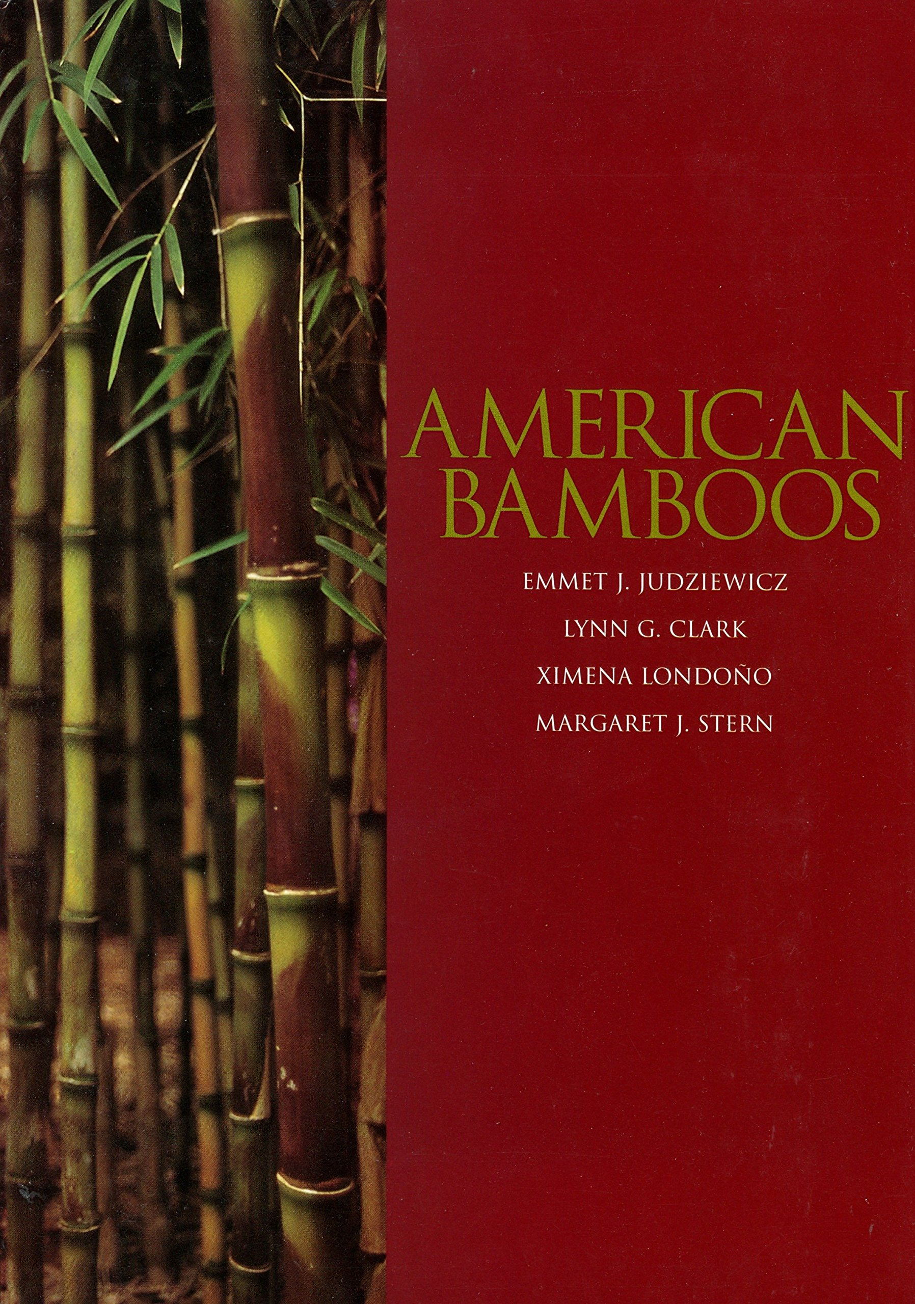American Bamboos Emmett J Judziewicz Lynn G Clark Ximena