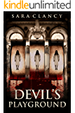 Devil's Playground: Scary Supernatural Horror with Monsters (Wrath & Vengeance Book 2)