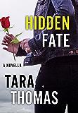 Hidden Fate: A Novella of Romantic Suspense (Sons of Broad)