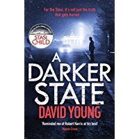 A Darker State: The gripping cold war thriller perfect for fans of Robert Harris (The Oberleutnant Karin Müller series) (English Edition)