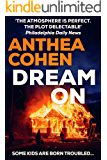 Dream On: A thrilling family crime mystery