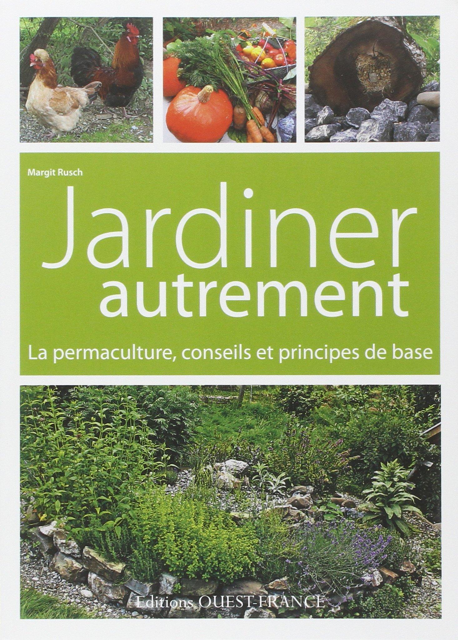 Amazon Jardiner autrement La permaculture conseils et