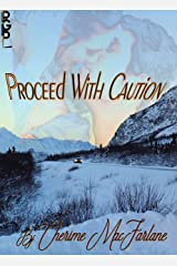 Proceed With Caution Kindle Edition