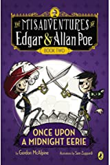 Once Upon a Midnight Eerie: Book #2 (The Misadventures of Edgar & Allan Poe) Paperback
