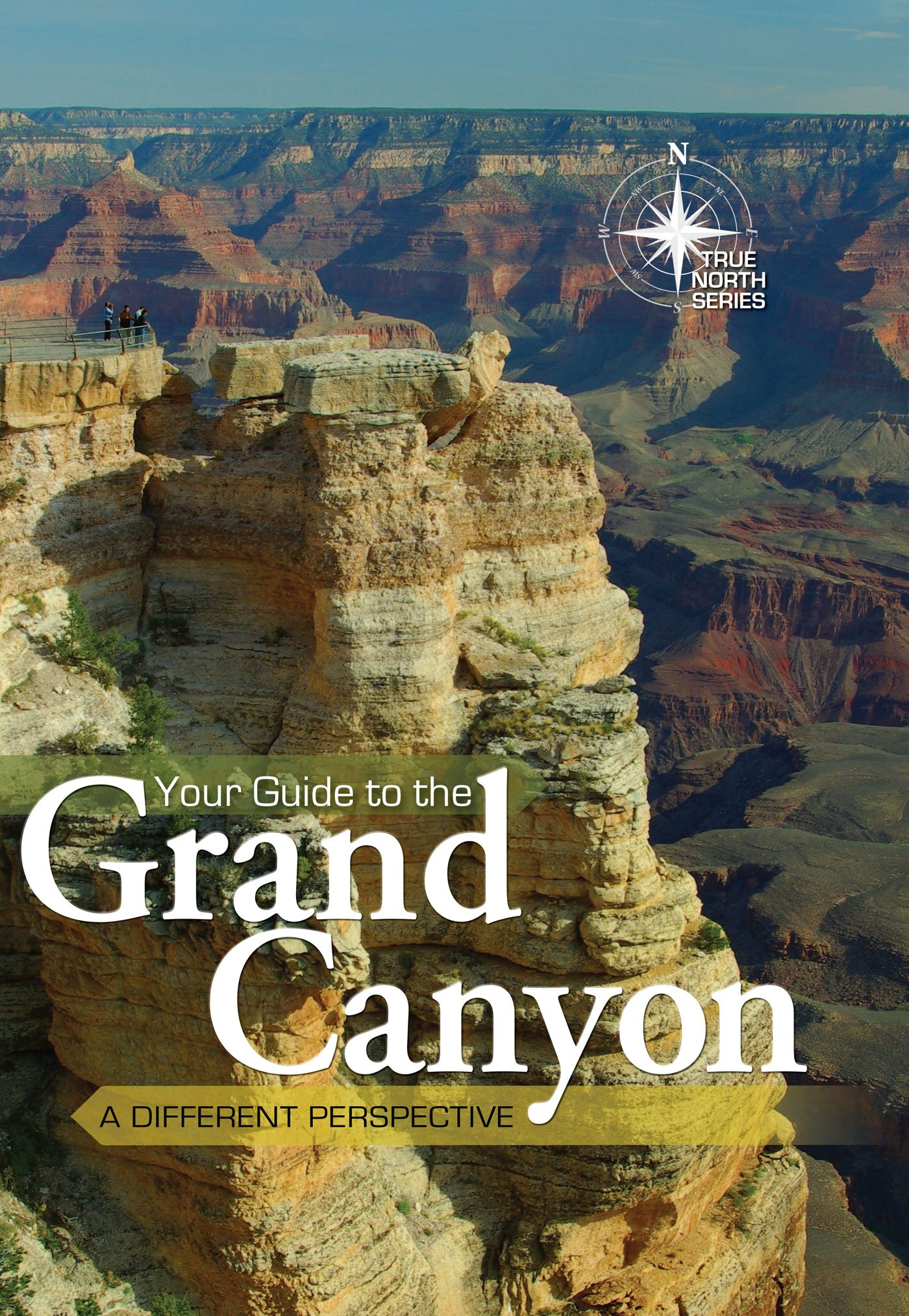Your Guide to the Grand Canyon (True North Series) pdf