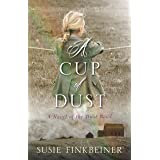 A Cup of Dust: A Novel of the Dust Bowl (Pearl Spence Novels Book 1)