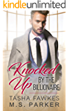 Knocked Up By The Billionaire (English Edition)