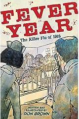 Fever Year: The Killer Flu of 1918 Hardcover