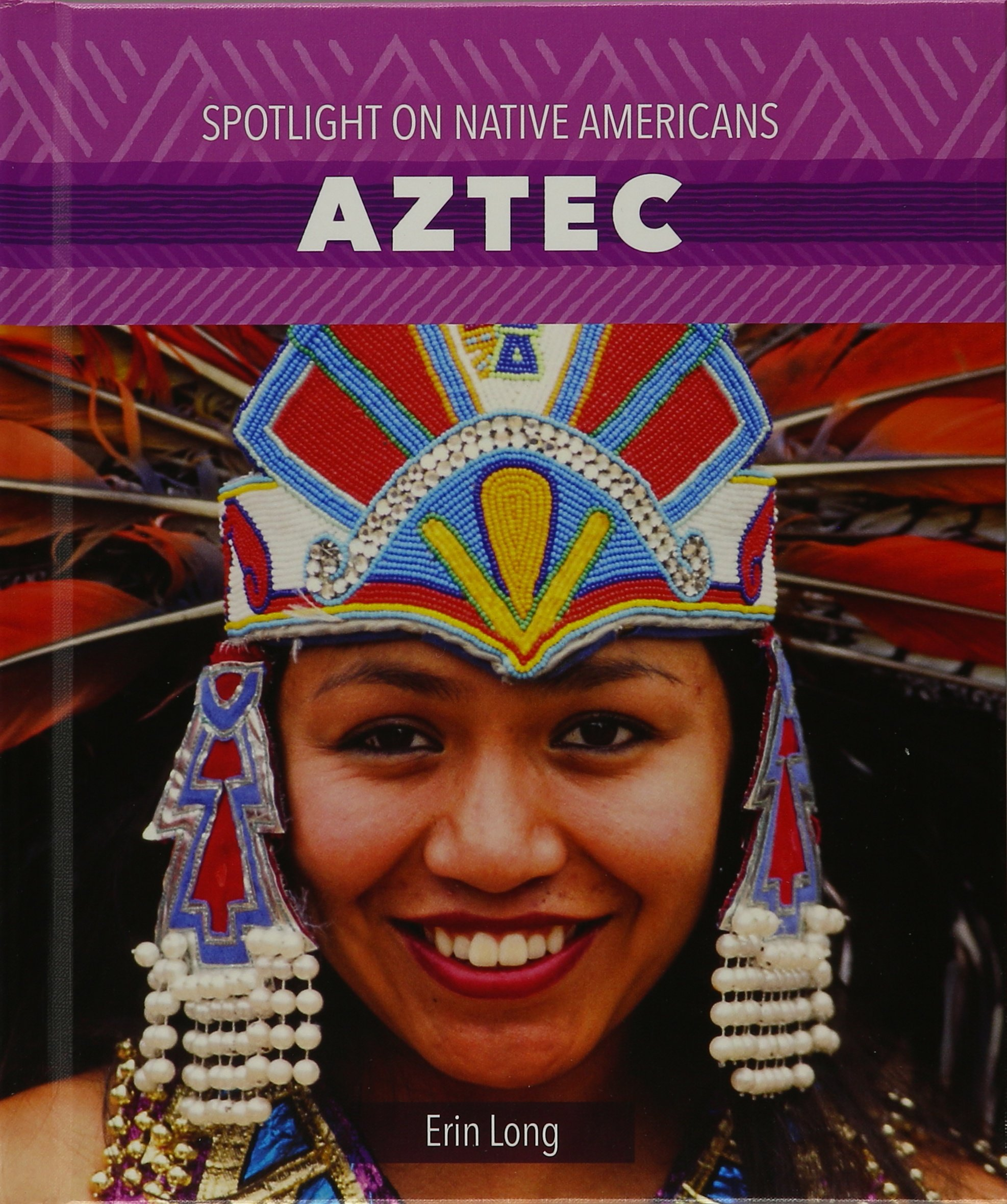 Aztec (Spotlight on Native Americans)