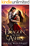 A Dragon in the Ashes (Hidden Kingdoms Book 1)