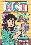 Act (A Click Graphic Novel)