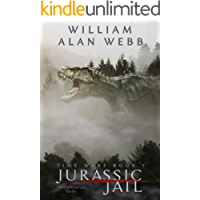 Jurassic Jail (Time Wars Book 1)