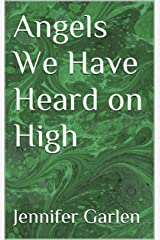 Angels We Have Heard on High Kindle Edition