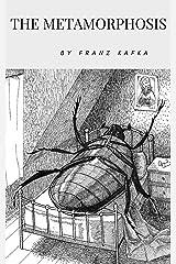 The Metamorphosis (Translated) Kindle Edition