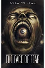 The Face of Fear & Other Stories Kindle Edition