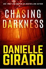 Chasing Darkness: A Taut Psychological Domestic Thriller Kindle Edition